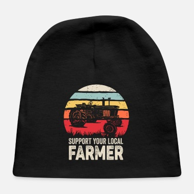 Retro Support Your Local Farmer Shirt Vintage Trac - Baby Cap
