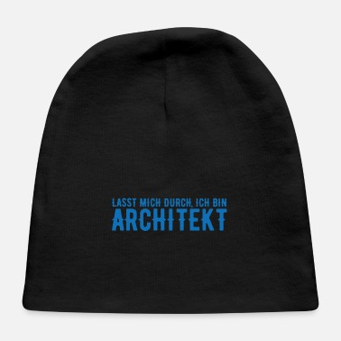 Christmas I am an architect house building profession gift - Baby Cap