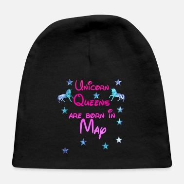 May Unicorn Queens born May mai - Baby Cap