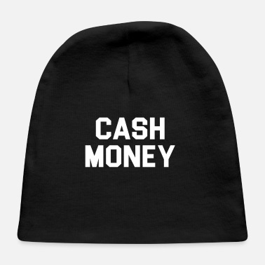 Money Cash money - Baby Cap