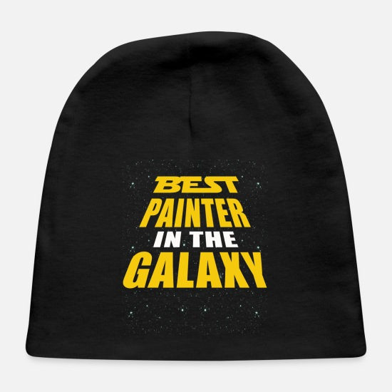 Painter Baby Caps - Best Painter In The Galaxy - Baby Cap black