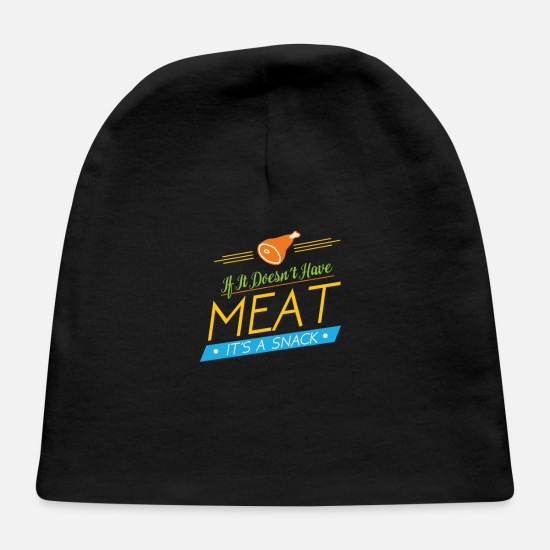 Snack Baby Caps - If it doesnt have meat, it's a snack - Baby Cap black