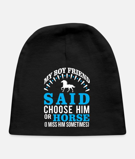Horse Baby Hats - Boyfriend Or Horse? I Miss Him Sometime - Baby Cap black