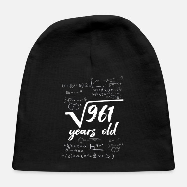 Square Square Root 961 = 31 Years Old - Birthday - Baby Cap