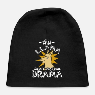 Fun This Llama Doesn't like Drama - Baby Cap