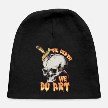 Love You Til Death We Do Art Punk Goth Artist Tattoo - Baby Cap