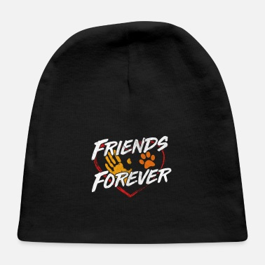 Dog Friends Dog friend forever - Baby Cap
