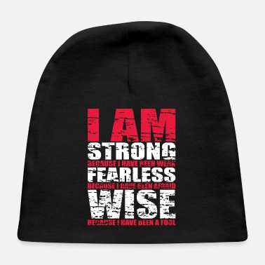 Prohibition I AM STRONG FERLESS WISE - Baby Cap