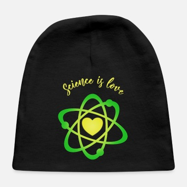 Nuclear science is love - Baby Cap
