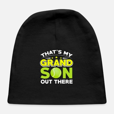 Loud Tennis - That's My Grandson Out There - Baby Cap