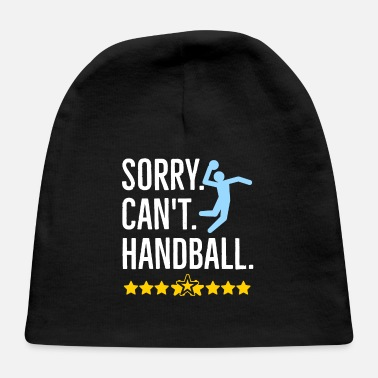 Sporty Sorry Can't Handball - Baby Cap