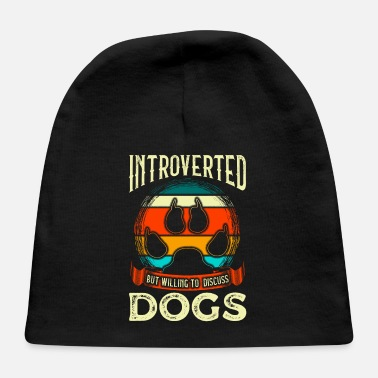 All I Need Is My Book And My Dog Funny Introverted But Willing To Discuss Dogs - Baby Cap