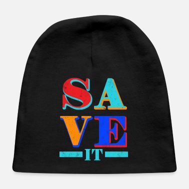 Save Save it - Baby Cap