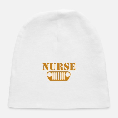 Never underestimate a nurse with a jeep - Baby Cap