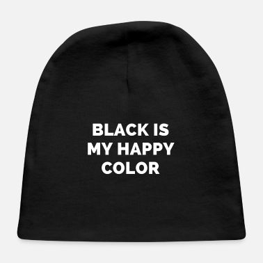 Swag BLACK IS MY HAPPY COLOR - Baby Cap