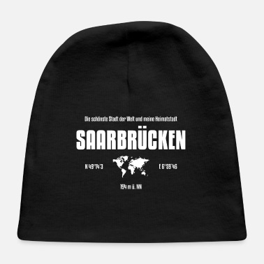 Saarbrücken Saarbrücken Most Beautiful City In The World - Baby Cap