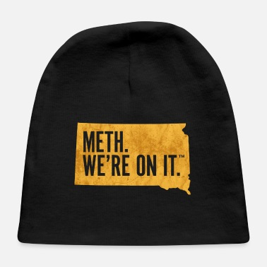 Meth Meth We're on it - Baby Cap