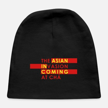 Asian Asian Invasion Asian in Coming - Baby Cap