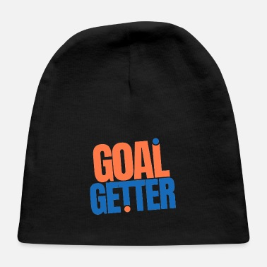 motivation goal getter quotes - Baby Cap