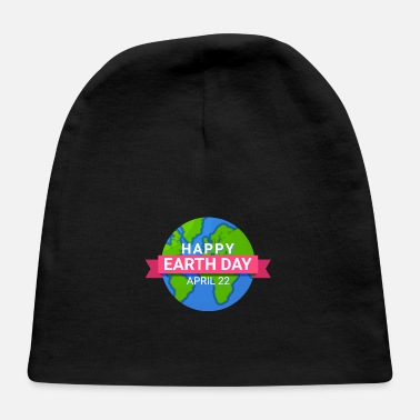 Pollution Happy Earth Day - Earth Day April 22 - Baby Cap
