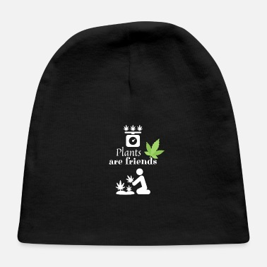 Smoke Weed Plants are friends - Smoke Weed - Baby Cap