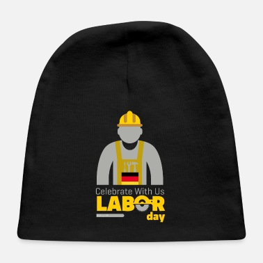 Labour Day labour day - Baby Cap