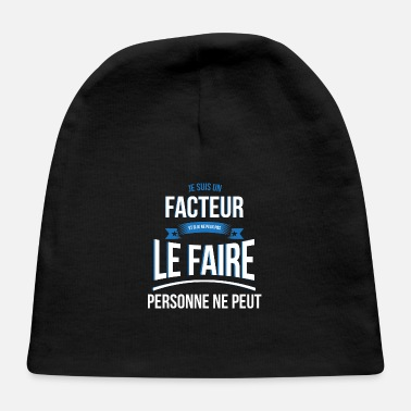 Factor Person factor can not gift - Baby Cap