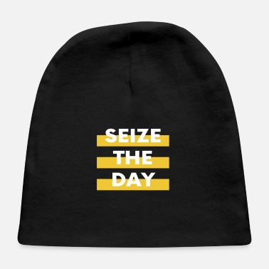 Seize the day - Baby Cap