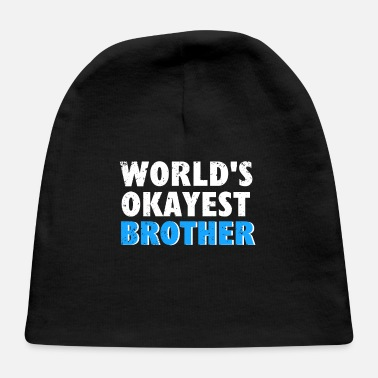 Brothers brother brothers - Baby Cap