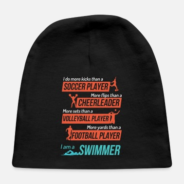 I Am A Swimmer I Am A Swimmer - Baby Cap