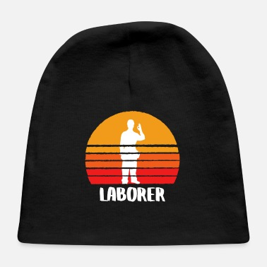 Labor The Laborer - Baby Cap