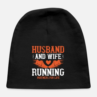 Husband And Wife Quotes Husband and wife running partners for life - Baby Cap