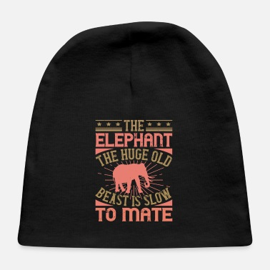 Big Elephant Quote - 40 - Baby Cap