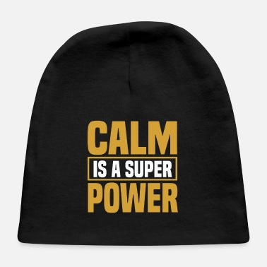 Lifting Calm is a super power - Baby Cap