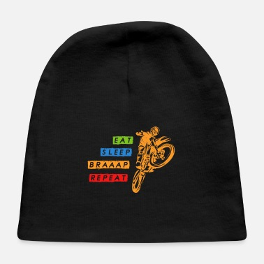 Braap Eat Sleep Braap Repeat Motocross Motorcycle Gift - Baby Cap