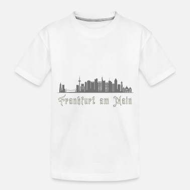 Frankfurt Am Main Frankfurt am Main Financial District Frankfurt - Toddler Organic T-Shirt