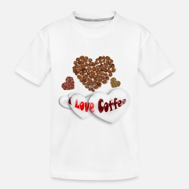 I Love Coffee - Toddler Organic T-Shirt