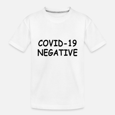 Nyc Covid 19 negative - Toddler Organic T-Shirt