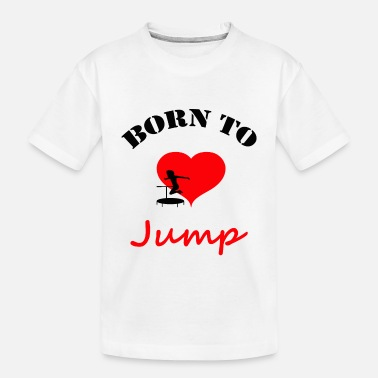 Jumpingfitness jumping trampolin jumpen jump tramp gift present - Toddler Organic T-Shirt