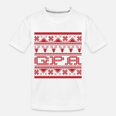 Gpa Christmas Ugly Xmas Sweater Gpa - Toddler Organic T-Shirt