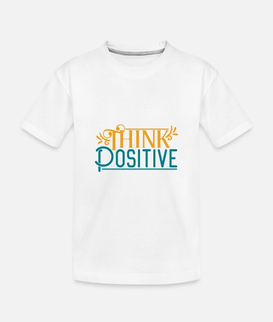 Seth Baby T-Shirts - THINK DOSITIVE - Toddler Organic T-Shirt white