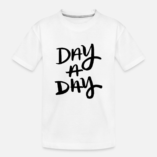 Christian Baby Clothing - Day a day cool - Toddler Organic T-Shirt white