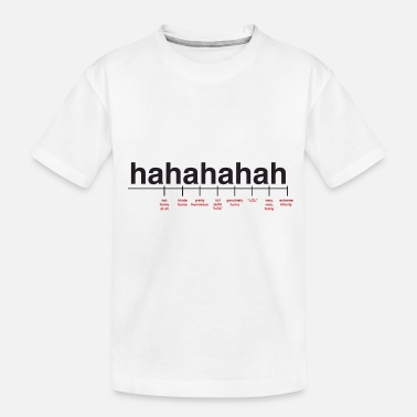 Cool Quote Breaking Down Laughter - Toddler Organic T-Shirt