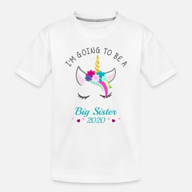 Unicorn I'm Going to Be A Big Sister 2020 Unicorn Shirt - Toddler Organic T-Shirt