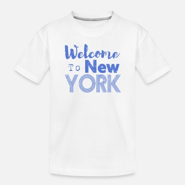 Ny Welcome to New York Vintage - Toddler Organic T-Shirt