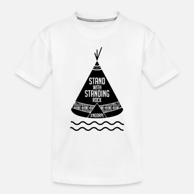 Stand Stand with Standing Rock - Toddler Organic T-Shirt