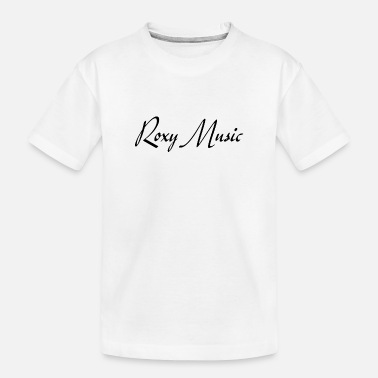 Roxy Music - Toddler Organic T-Shirt