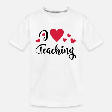 Teaching teaching - Toddler Organic T-Shirt