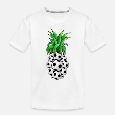 Pineapple And Soccer Soccer ball Pineapple - Toddler Organic T-Shirt
