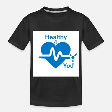 Healthy Healthy Life - Toddler Organic T-Shirt